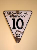 Provincial Hwy 10 Sign - © Cameron Bevers