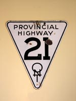 Provincial Hwy 21 Sign - © Cameron Bevers